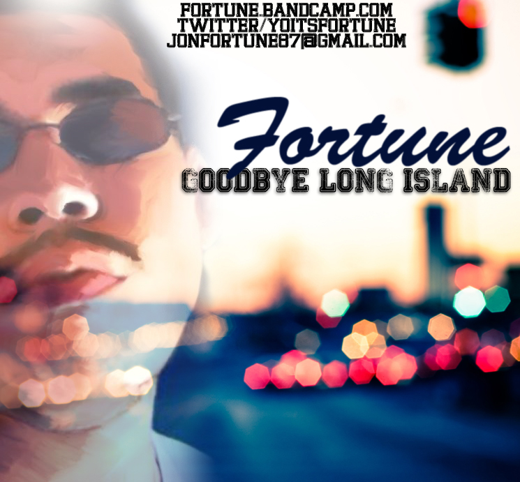 Fortune – Goodbye Long Island (Mixtape)